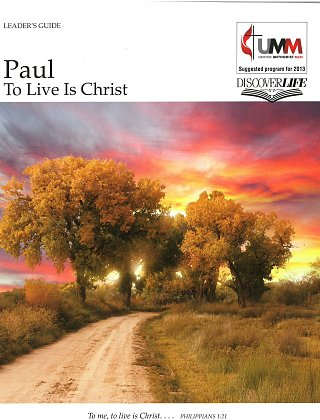 bible study paul to live is christs