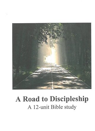 Bible Study: A Road to Discipleship